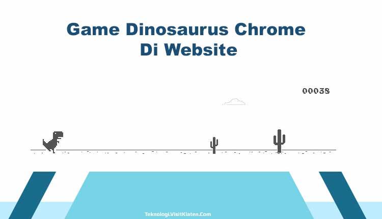 Game Dinosaurus Chrome Di Website