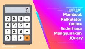 Membuat Kalkulator Online Sederhana Menggunakan JQuery