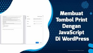 Membuat Tombol Print Dengan JavaScript Di WordPress