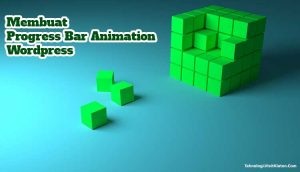 Membuat Progress Bar Animation Wordpress