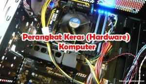 Perangkat Keras (Hardware) Komputer
